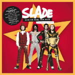 Slade - Cum On Feel The Hitz