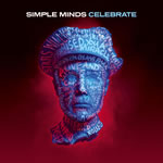 Simple Minds: Celebrate � The Greatest Hits +