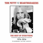 Tom Petty & The Heartbreakers: The Best Of Everything