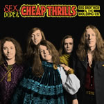 Big Brother & The Holding Company: Sex, Dope & Cheap Thrills